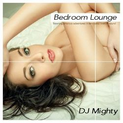 DJ Mighty - Bedroom Lounge