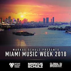 Global DJ Broadcast Mar 22 2018 - Miami Music Week Edition