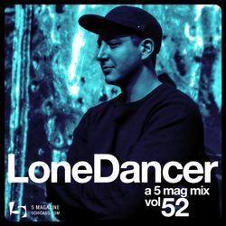 Lone Dancer: A 5 Mag Mix 52