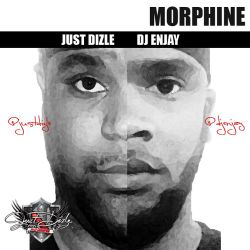 @JustDizle and @DJEnjay - Morphine (Dose 1)