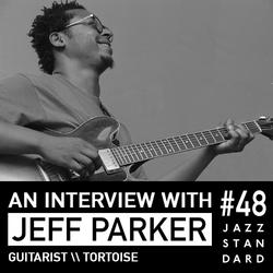 Jazz Standard \\ Jeff Parker