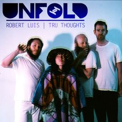 Tru Thoughts Presents Unfold 28.04.17 with Little Dragon, Rohey, Thundercat