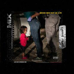 #MondayMix 369 by @dirtyswift «Brand New Rap US & FR» 14.Jun.2021 (Live Mix)