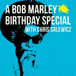 Turtle Bay presents Reggae 45 - A Bob Marley special with Don Letts and Chris Salewicz