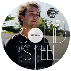 Solid Steel Radio Show 10/3/2017 Hour 2 - Astral Plane DJ Team