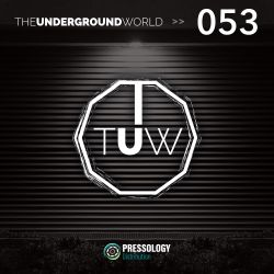 The Underground World Radio Show 053