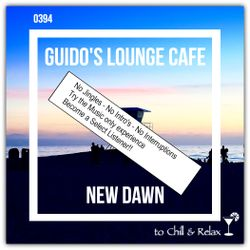 Guido's Lounge Cafe Broadcast 0394 New Dawn (Select)