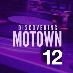 Discovering Motown No.12