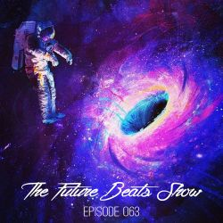 The Future Beats Show 063 + @MaximusMMC Interview