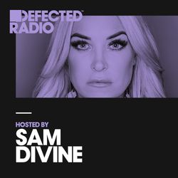 Defected Radio Show presented by Sam Divine - 20.04.18