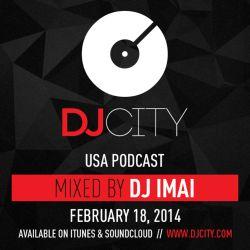 DJ Imai - DJcity Podcast - Feb. 18, 2014