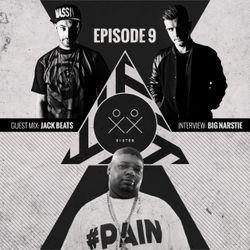 S I S T E R - Episode 9 - Jack Beats (Guestmix) + Big Narstie Interview