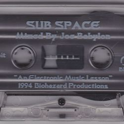 Joe Babylon - Sub Space. Orbit 2 (An Electronic Music Lesson) side.b 1994
