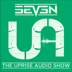 The Uprise Audio Show on Sub FM with Seven - 6/21/17