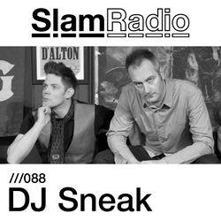 #SlamRadio - 088 - DJ Sneak