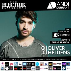 Electrik Playground 26/3/16 inc. Oliver Heldens Guest Session