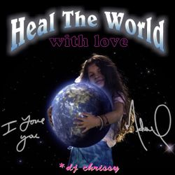 Heal The World With L♥ve