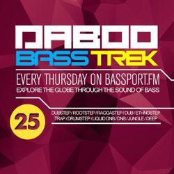 BASS TREK E25 with DJ Daboo on bassport.FM