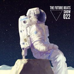 The Future Beats Show 022