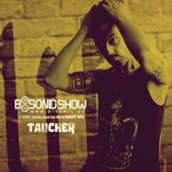 B-SONIC RADIO SHOW #163 by Taucher