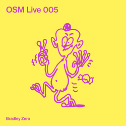OSM Live 005 - Bradley Zero