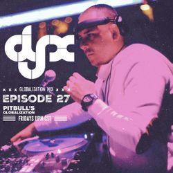 DJ-X Globalization Mix 27