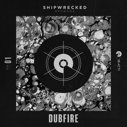 Shipwrecked Records 01: Dubfire