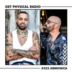 Get Physical Radio #333 (Guestmix by Armonica)