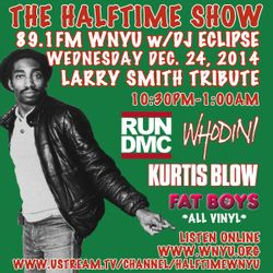 The Halftime Show Larry Smith Tribute 12/24/14