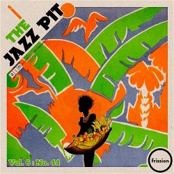 The Jazz Pit Vol. 6 : No 44