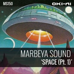 SPACE Pt. 1 by Marbeya Sound