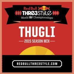 THUGLI - Thre3style 2015 Mix