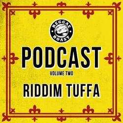RR Podcast Volume 2: Riddim Tuffa - Digikal Power