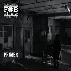 SUB FM - BunZer0 & Primer - 28 05 19