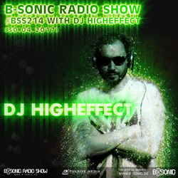 B-SONIC RADIO SHOW #214 by DJ Higheffect