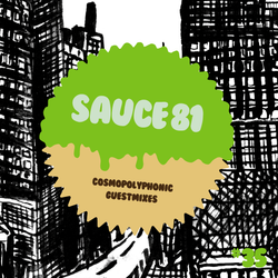 cosmopolyphonic x sauce81 - guest mix vol.35 -