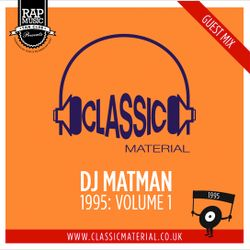 Classic Material Guest Mix - 1995 Volume 1