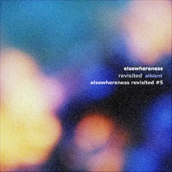 Elsewhereness Revisited #5
