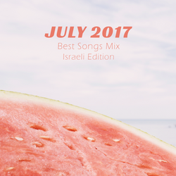COLUMBUS BEST OF JULY 2017 MIX - ISRAELI EDITION