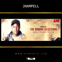 Jhampell - Xtrovet - The Groove Selections - EJR Radio
