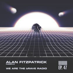 We Are The Brave Radio 047 - A.S.H Live @ Motion, Bristol