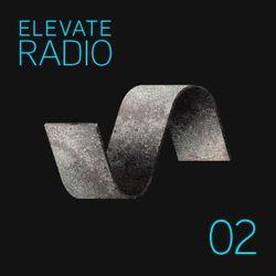 ELV02 - ELEVATE RADIO - SINISA TAMAMOVIC