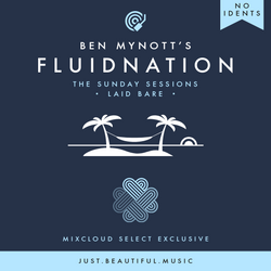 Fluidnation | The Sunday Sessions | 15 | Laid Bare [No Idents]