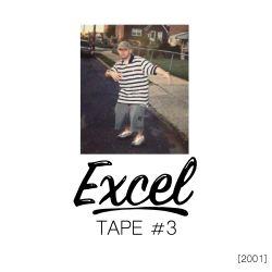 EXCEL - Tape #3 (2001)