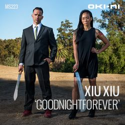 GOODNIGHTFOREVER by Xiu Xiu