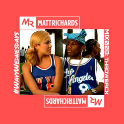#WavyWednesdays MIX 008 @DJMATTRICHARDS