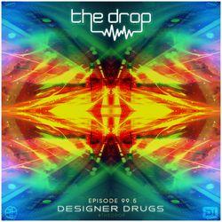 The Drop 99.5 (ft Designer Drugs)