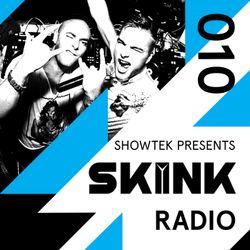 Skink Radio 010 - Showtek