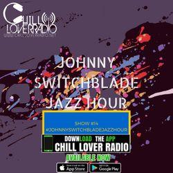 The Johnny Switchblade Jazz Hour #14