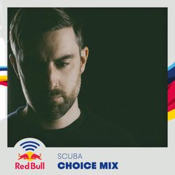 Choice Mix - Scuba's Producer Picks